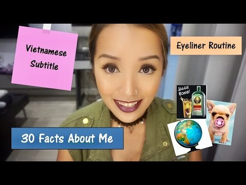 30 Facts about me & Eyeliner Routine IJustDUY