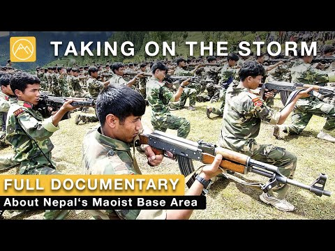 In the Footsteps of Maoist Guerillas in Nepal   Taking on the Storm   Documentary Film