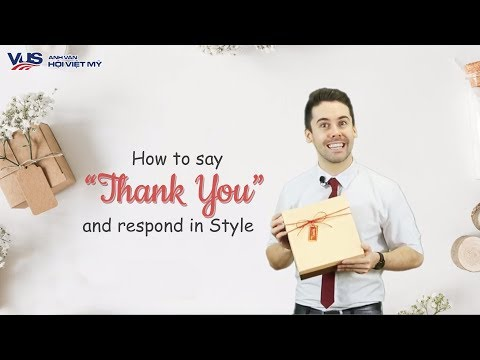 """[Learn English - Use English - Speak English]  HOW TO SAY """"THANK YOU"""" AND RESPOND IN STYLE"""