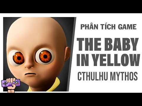 Phân tích game : THE BABY IN YELLOW | Story Explained | PTG